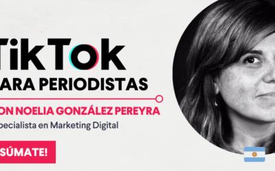TikTok para periodistas: mira el webinar completo